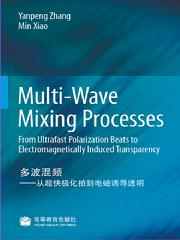 Multi-Wave Mixing Processe—From Ultrafas