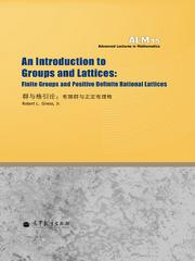 An Introduction to Groups and Lattices: