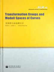 Transformation groups and moduli spaces of curves#(变换群与曲线模空间)