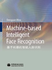 Machine-based Intelligent Face Recogniti