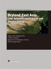 Dryland East Asia (DEA): Land Dynamics a