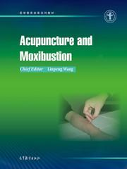 Acupuncture and Moxibustion(针灸学)