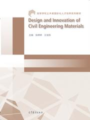 Design and Innovation of Civil Engineering Materials