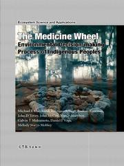 The Medicine Wheel: Environmental decisi